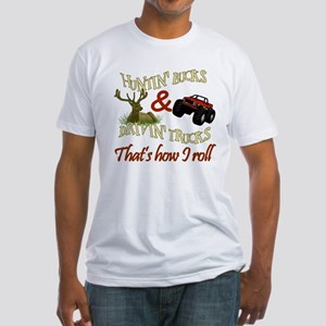 Drivin' Trucks & Huntin' Bucks Fitted T-Shirt