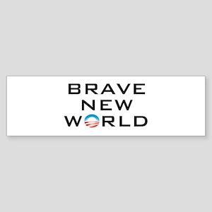 Brave New World Bumper Sticker