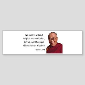 Dalai Lama 21 Bumper Sticker