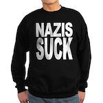 Nazis Suck Sweatshirt (dark)