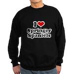 I Love Springer Spaniels Sweatshirt (dark)