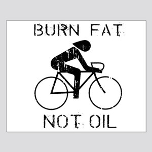 Burn fat not oil Small Poster