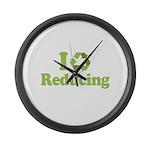 I Love Reducing Large Wall Clock