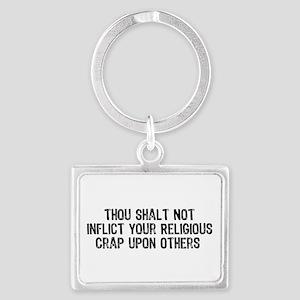 No Religious Crap Landscape Keychain