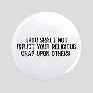 """No Religious Crap 3.5"""" Button"""