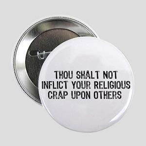 """No Religious Crap 2.25"""" Button"""