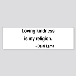 Dalai Lama 22 Bumper Sticker