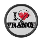 I love trance Large Wall Clock