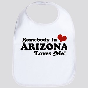 Somebody in Arizona Loves me Bib