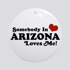 Somebody in Arizona Loves me Ornament (Round)