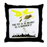 The Fly is as Deadly Throw Pillow
