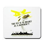 The Fly is as Deadly Mousepad
