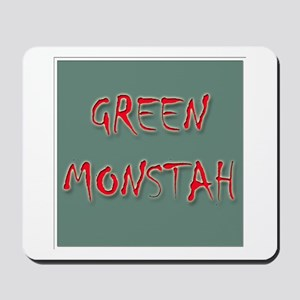 Green Monstah Mousepad