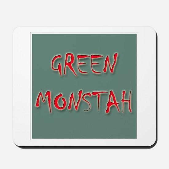 Green Monstah Mousepad