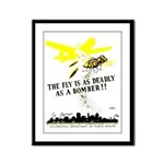 The Fly is as Deadly Framed Panel Print