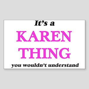 It's a Karen thing, you wouldn't u Sticker