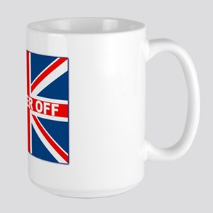 Bugger off British Large Mug