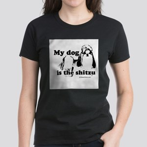 My dog is the SHITzu - Women's Dark T-Shirt