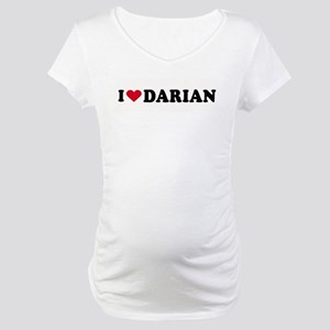 I LOVE DARIAN ~ Maternity T-Shirt