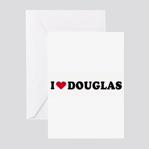 I LOVE DOUGLAS ~ Greeting Cards (Pk of 20)