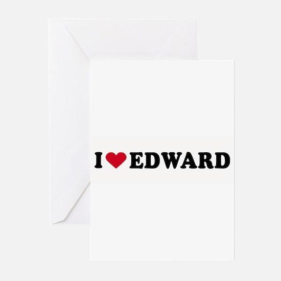 I LOVE EDWARD ~ Greeting Cards (Pk of 20)