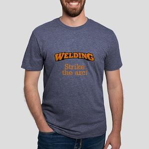 Welding - Strike the arc! T-Shirt
