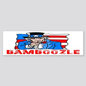 Uncle Sam Bamboozle Bumper Sticker
