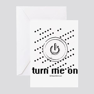 Turn me on ~ Greeting Cards (Pk of 20)