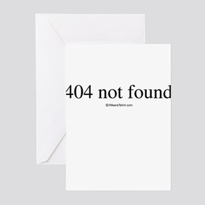 404 not found ~ Greeting Cards (Pk of 20)