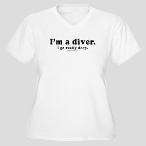 I'm a diver. I go deep - Women's Plus Size V-Neck