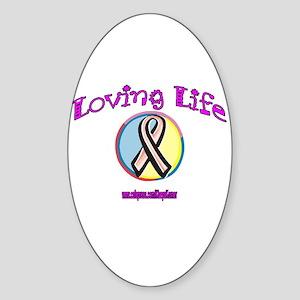 LOVING LIFE Oval Sticker