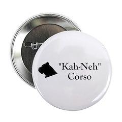 """Kah Ney Corso 2.25"""" Button"""