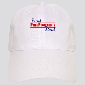 Proud Firefighter's Dad Cap