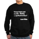 Wilde Annoy Enemies Quote Sweatshirt (dark)