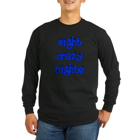 Eight Crazy Nights - Long Sleeve Dark T-Shirt