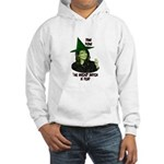 Wicked Witch Palin Hooded Sweatshirt