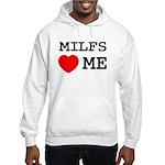 Milfs heart me Hooded Sweatshirt