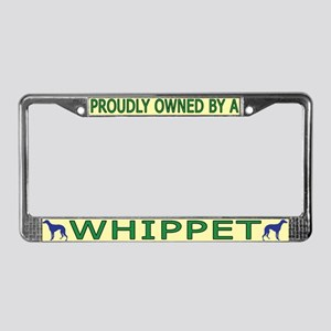 Proudly Owned Whippet License Plate Frame