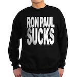 Ron Paul Sucks Sweatshirt (dark)