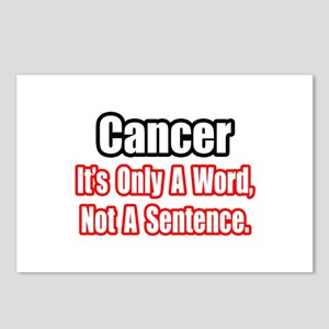 """Cancer: Word, Not Sentence"" Postcards (Package of"