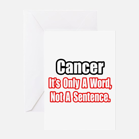 """""""Cancer: Word, Not Sentence"""" Greeting Card"""
