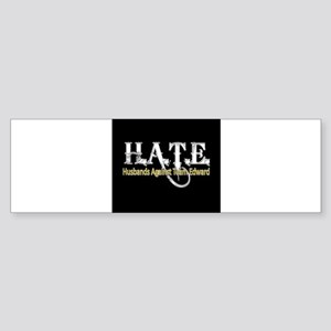 HATE - Husbands Against Team Bumper Sticker