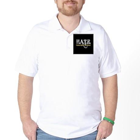 HATE - Husbands Against Team Golf Shirt