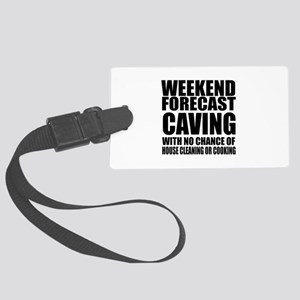 Weekend Forecast Caving Sports D Large Luggage Tag