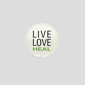 Live Love Heal Mini Button