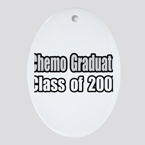 """Chemo Graduate: 2007"" Oval Ornament"