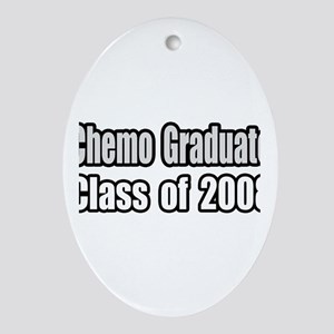 """Chemo Graduate: 2008"" Oval Ornament"