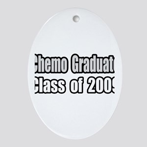 """Chemo Graduate: 2009"" Oval Ornament"