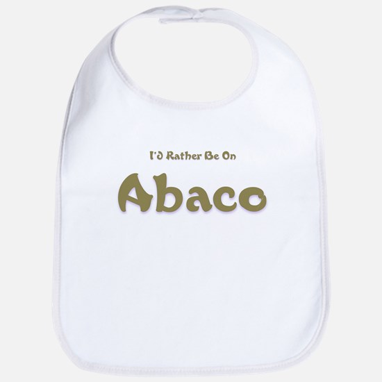 I'd Rather Be...Abaco Bib