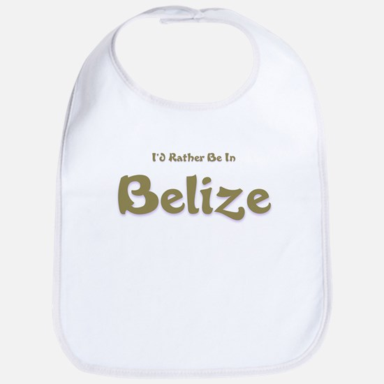 I'd Rather Be...Belize Bib
